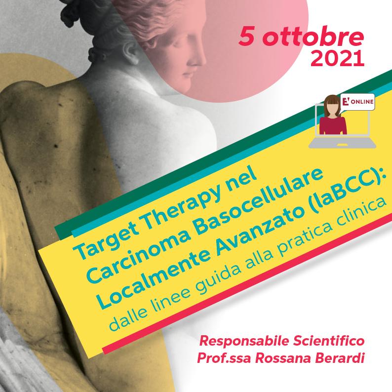 Course Image TARGET THERAPY nel carcinoma baso cellulare localmente avanzato (laBCC): dalle linee guida alla pratica clinica